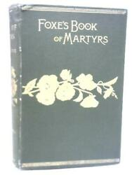 The Book Of Martyrs John Foxe Id34707