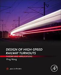 Design Of High-speed Railway Turnouts Theory And Applications By Wang New.=