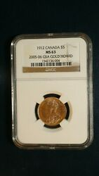 1912 Canada Five Dollar Gold Ngc Ms63 2005/06 Gsa Hoard 5 Coin Priced To Sell