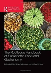 The Routledge Handbook Of Sustainable Food And Sloan Legrand Hindley