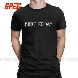 Not Today T Shirt For Men Game Of Thrones 100 Cotton Funny Arya Stark T-shirt