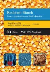 Resistant Starch Sources Applications And Hea Shi Maningat+=