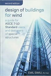 Design Of Buildings For Wind A Guide For Asce Simiu Hardcover+=