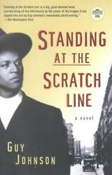 Standing At The Scratch Line: A Novel by Guy Johnson English Paperback Book Fr