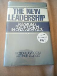 NEW LEADERSHIP: MANAGING PARTICIPATION IN ORGANIZATIONS Arthur G. Jago autograph