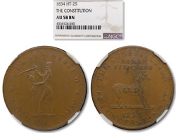 Very Nice 1834 Hard Times Token Ht-25 The Constitution Ngc Au-58 Bn