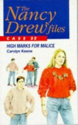 The Nancy Drew Files 32 High Marks For Malice By Keene, Carolyn Paperback Book
