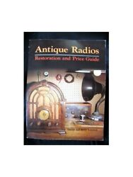Antique Radios Restoration And Price Guide By Johnson, Betty Paperback Book The