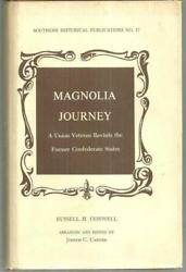 Magnolia Journey Union Veteran Revisits Former Confederate States 1974 Signed