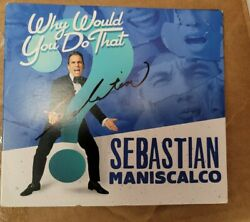 Sebastian Maniscalco Live - Autographed Why Would You Do That Dvd Standup