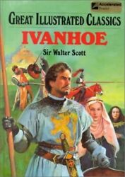 Ivanhoe Great Illustrated Classics By Scott, Walter, Sir Book The Fast Free