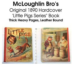 Antique 1890s Mcloughlin Bro's Little Pig Series Hardcover Pages Original Book