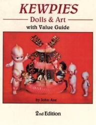 Kewpies Dolls And Art With Value Guide Dolls And Art With Value Guide Axe John