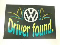 Volkswagen Vw Driver Found Aluminum Metal Sign 8 X 12 Hand Painted 1 Of A Kind
