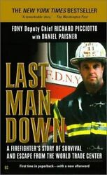 Last Man Down A Firefighter's Story Of Survival And Escape From The World Tr...
