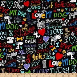 Timeless Treasures Love My Dog Words Black Fabric by The Yard