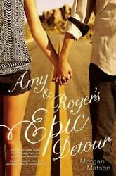 Amy And Rogerand039s Epic Detour Paperback Morgan Matson
