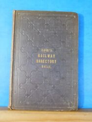 Lowandrsquos Railway Directory 1858 Containing List Of All The Officers Financial Te