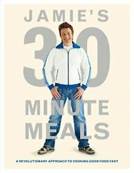 Jamie's 30-minute Meals A Revolutionary Approa, Oliver=-