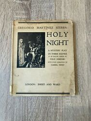 Holy Night A Miracle Play In Tree Scenes By Gregorio Martinez Sierra