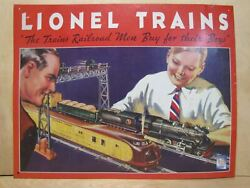Lionel Train Sign The Trains Railroad Men Buy For Their Boys Tin Metal Usa