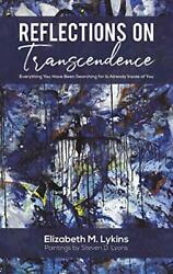 Reflections On Transcendence By Lykins New 9781645754145 Fast Free Shipping..