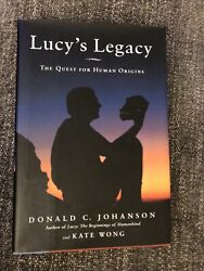 Lucy's Legacy The Quest For Human Origins By Kate Wong, Donald C. Johanson And