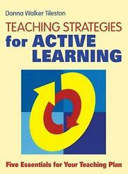 Teaching Strategies For Active Learning Five Essentials For Your Teaching Plan