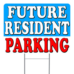Future Resident Parking 18x24 Inch Sign With Display Options
