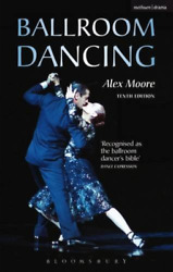 Moore Alex/ Richardson Phil...-ballroom Dancing Book New