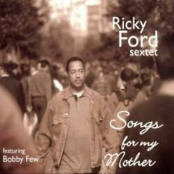 Ricky Sextet Ford Songs For My Mother Cd.