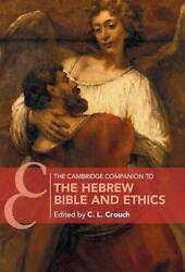Cambridge Companion To The Hebrew Bible And Ethics English Hardcover Book Free