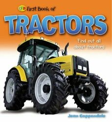 First Book Of Tractors And Farm Vehicles Qed By Jean Coppendale Hardback The