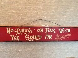 No Dancing On The Bar With Your Spurs On Vintage Plaque Home Interiors