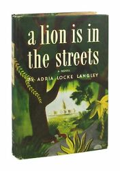 Adria Locke Langley / A Lion Is In The Streets / First Edition 1945