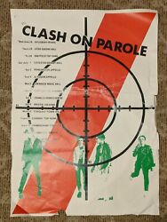 The Clash On Parole Poster June-july 1978 Ultra Rare Great Collectors Piece