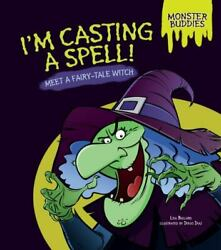 I'm Casting A Spell Meet A Fairy-tale Witch [monster Buddies]