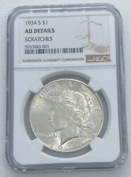 1934 S Peace Dollar - Ngc Au Details, Scratches - Freshly Graded