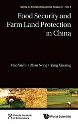 Food Security And Farm Land Protection In China, Mao, Zhao, Yang-.