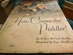 Here Comes The Peddler,1st Ed.marion Mccook Moodey,1947,illustrated Childrens Bo