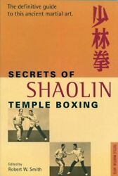 The Secrets Of Shaolin Temple Boxing A Text Fo... By Smith, Robert W. Paperback