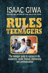Rules For Teenagers The Teenager Guide To Success In Life Academics Career Fi
