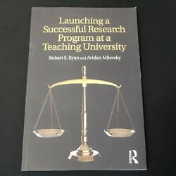 Launching A Successful Research Program At A Teaching University Sc Book New