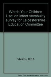 Words Your Children Use By Gibbon V. Paperback Book The Fast Free Shipping