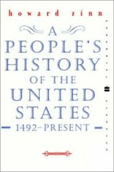 Peopleand039s History Of The United States 1492 To The ... By Zinn Howard Paperback
