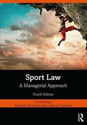 Sport Law A Managerial Approach Sharp Moorman Claussen 9780367338503 New..