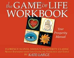 Game of Life Workbook: Adapted from Florence Scovel Shinn#x27;s Pro... by Kate Large $20.66