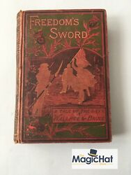Freedoms Sword A Tale Of The Days Of Wallace And Bruce Annie S. Swan 1886