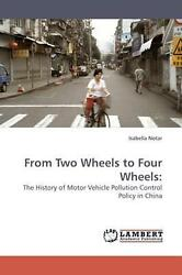 From Two Wheels To Four Wheels The History Of Motor Vehicle Pollution Control P