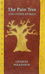 The Paintree And Other Stories By Wilkinson, Charles Hardback Book The Fast Free